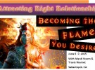 Attracting Right Relationship, Becoming the Flame You Desire